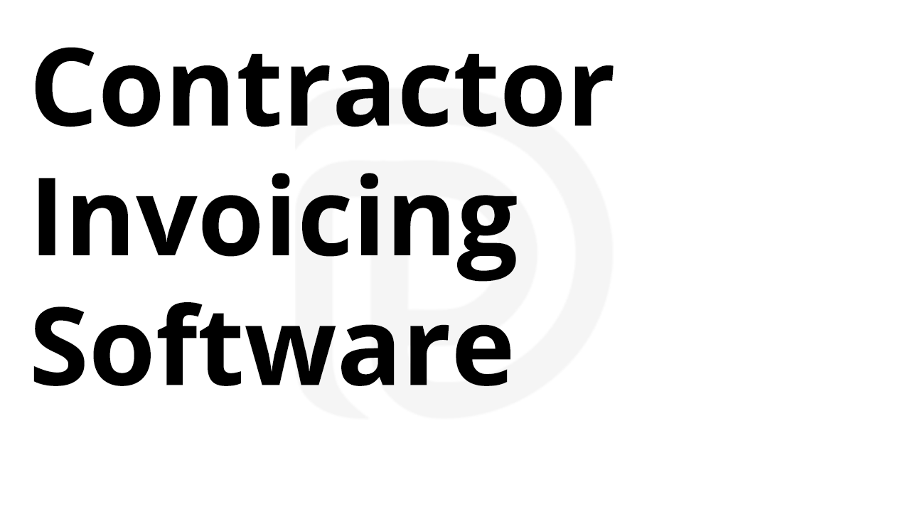 Contractor Invoicing Software