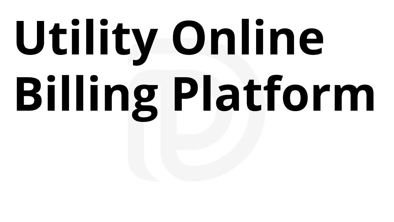 Utility Online Billing Platform