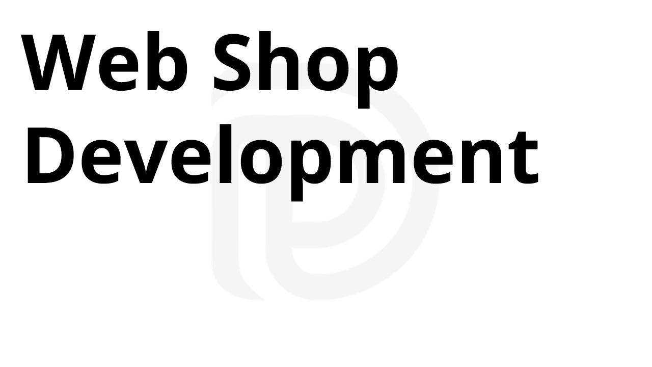 Web Shop Development